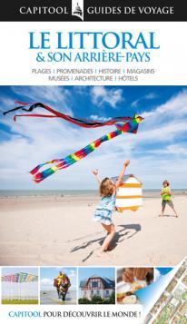 Le Littoral & Son Arrière-Pays - Capitool Guides de voyage