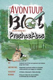 Op avontuur met Blob in en rond het Preshoekbos